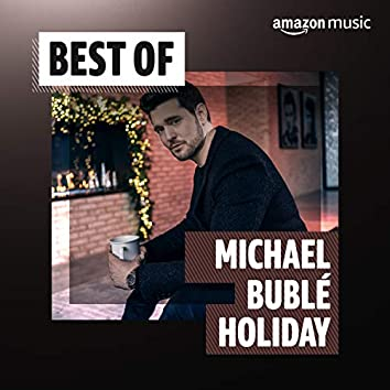 Best of Michael Bublé Holiday