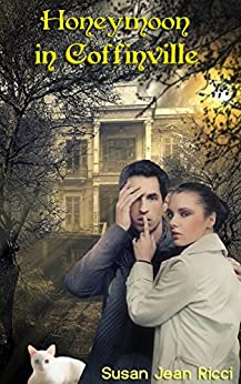 Honeymoon in Coffinville (The Coffinville Series Book 1) by [Susan Jean Ricci, Lynn Lamb]