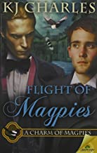Flight of Magpies by K J Charles (2015-02-10)