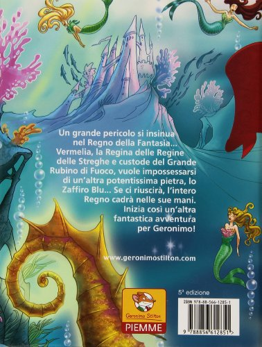 Sesto viaggio nel Regno della Fantasia. Ediz. illustrata