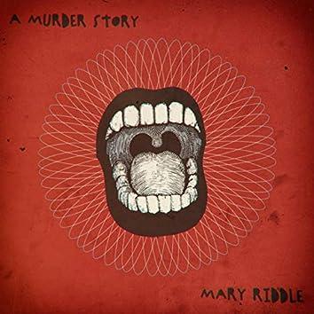 A Murder Story
