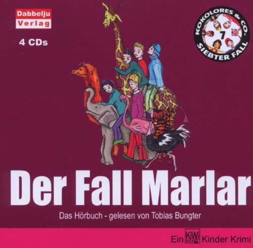 Der Fall Marlar! Kokolores & Co.