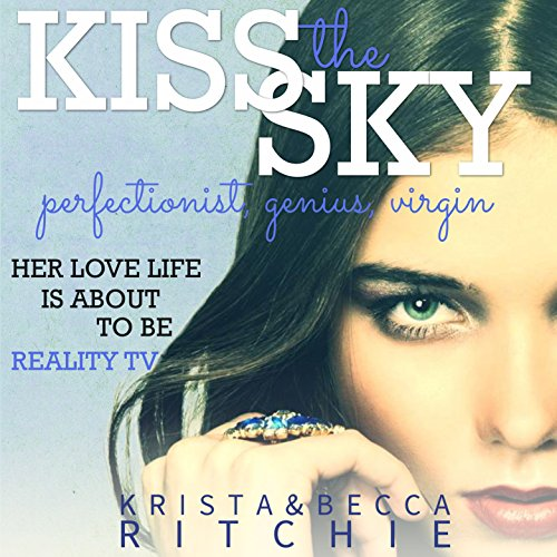 Kiss the Sky: Calloway Sisters, Book 1 cover art