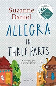 Allegra in Three Parts by [Suzanne Daniel]