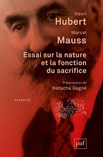 Essai sur la nature et la fonction du sacrifice (Quadrige) (French Edition)