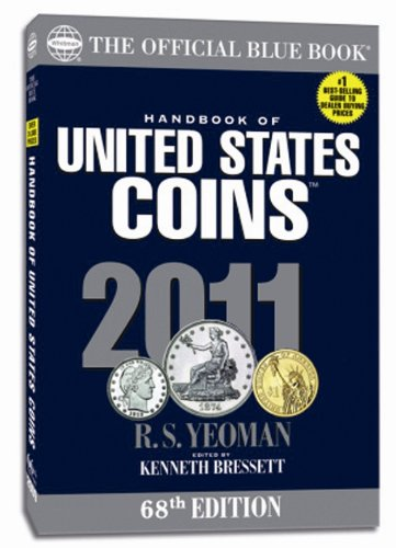 2011 Hand Book of United States Coins: The Official Blue Book (Official Blue Book: Handbook of United States Coins)