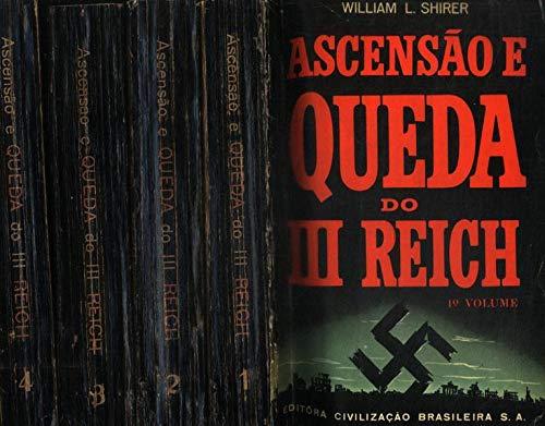 Ascensão E Queda Do Iii Reich (4 Volumes)