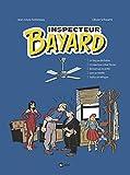 Inspecteur Bayard intégrale, Tome 04 - Le Yorg se déchaîne-L'inspecteur crève l'écran-Bienvenue en enfer-Sam se rebiffe-Trafics en Afrique