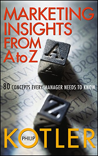 Marketing Insights from A to Z: 80 Concepts Every Manager Needs to Knowの詳細を見る