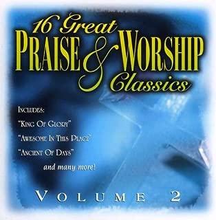 16 Great Praise & Worship Classics Vol. 2
