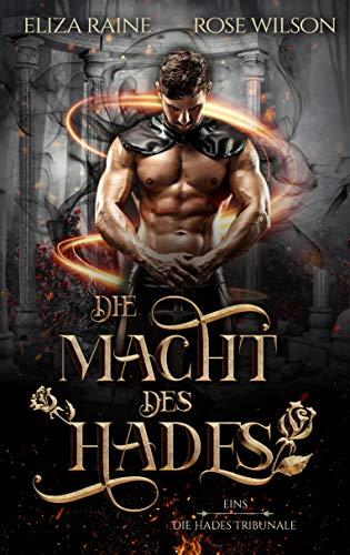 Die Macht des Hades (Die Hades Tribunale 1)