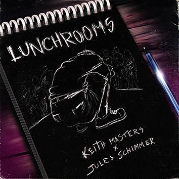 Lunchrooms (feat. Rosy Donovan)