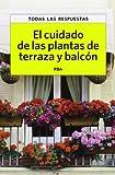 El cuidado de las plantas de terraza y balcón (OTROS PRÁCTICA)