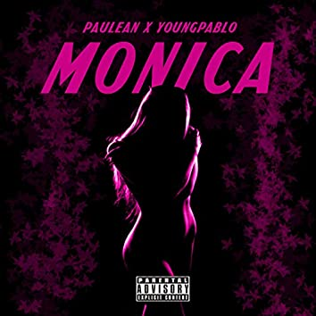 Monica (feat. Young Pablo)