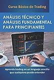 CURSO BÁSICO DE TRADING: Análisis Técnico y Fundamental para Principiantes