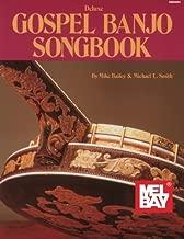 Mel Bay Deluxe Gospel Banjo Songbook