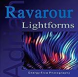 Lightforms: Energy Flow Photography (English Edition)