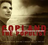 The Populist - Appalachian Spring /Rodeo / Billy The Kid...