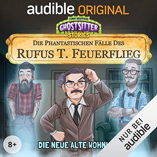 『Die neue alte Wohnung. Die phantastischen Fälle des Rufus T. Feuerflieg 5』のカバーアート