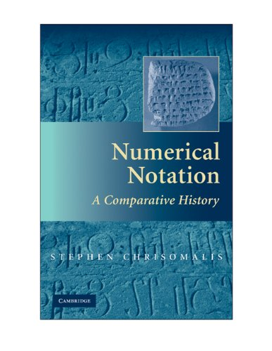 Numerical Notation: A Comparative History