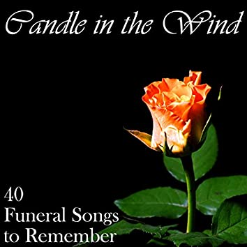 Candle in the Wind: 40 Funeral Songs to Remember