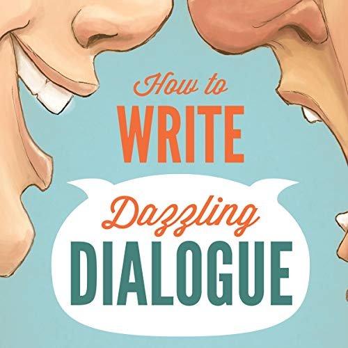 How to Write Dazzling Dialogue audiobook cover art