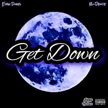 Get Down (feat. B-Duece)