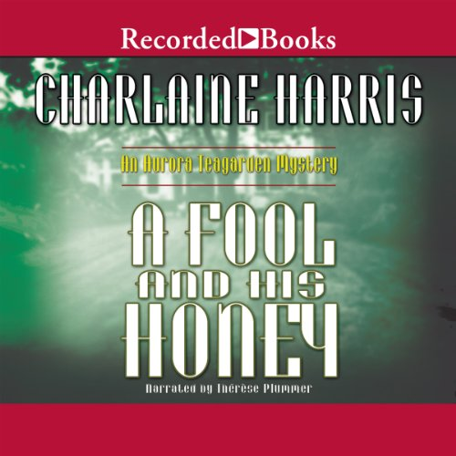 A Fool and His Honey audiobook cover art