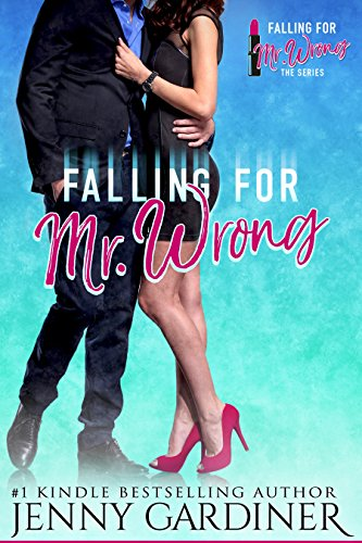 Falling for Mr. Wrong (English Edition)