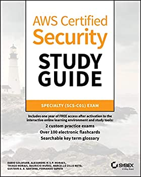 AWS Certified Security Study Guide  Specialty  SCS-C01  Exam