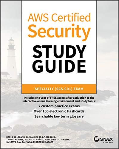 AWS Certified Security Study Guide: Specialty (SCS–C01) Exam