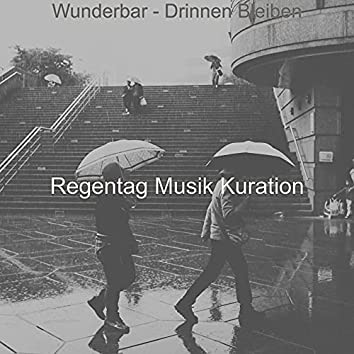Wunderbar - Drinnen Bleiben
