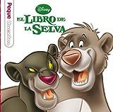 El libro de la selva. Pequecuentos