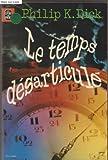 Le temps désarticulé - Le livre de poche