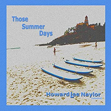 Those Summer Days (Remastered)