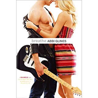 Breathe                   Written by:                                                                                                                                 Abbi Glines                               Narrated by:                                                                                                                                 Kirby Heyborne,                                                                                        Shayna Thibodeaux                      Length: 8 hrs and 6 mins     1 rating     Overall 4.0