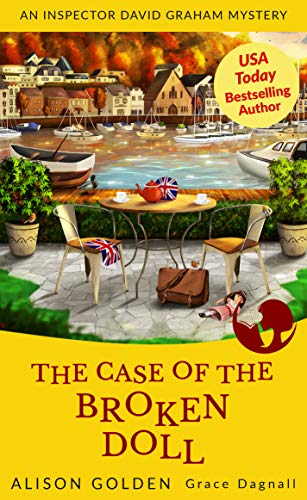 Book: The Case of the Broken Doll (An Inspector David Graham Cozy Mystery Book 4) by Alison Golden