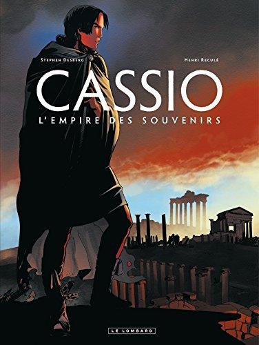 Cassio - Tome 9 - L'Empire des Souvenirs (French Edition)