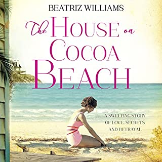 The House on Cocoa Beach                   By:                                                                                                                                 Beatriz Williams                               Narrated by:                                                                                                                                 Eva Kaminsky,                                                                                        Alex Wyndham                      Length: 13 hrs and 54 mins     1 rating     Overall 3.0