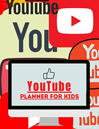 YouTube Planner For Kids Youtube Planning: Content Creator Journal. Nice Gift for Kid Vloggers!