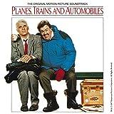 Planes, Trains And Automobiles (Original Motion Picture Soundtrack)