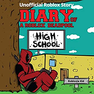 Diary of a Roblox Deadpool (Roblox High School) cover art