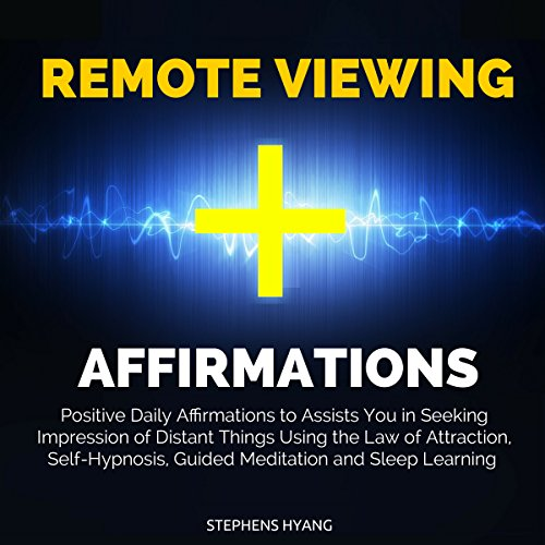Remote Viewing Affirmations audiobook cover art