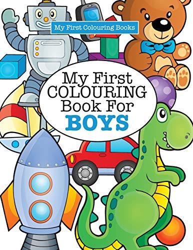My First Colouring Book For Boys ( Crazy Colouring For Kids)