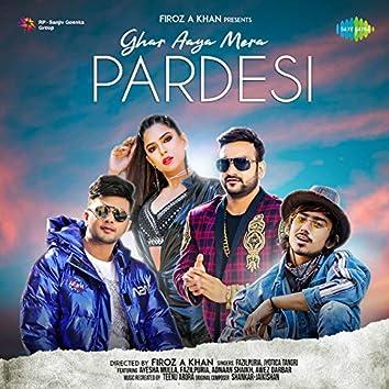 Ghar Aaya Mera Pardesi - Single