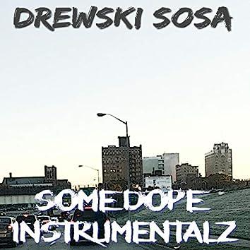 Some Dope Instrumentalz
