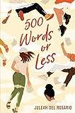 500 Words or Less - Juleah del Rosario