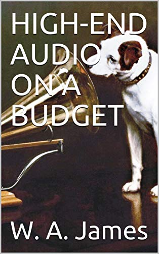 HIGH-END AUDIO ON A BUDGET (English Edition)