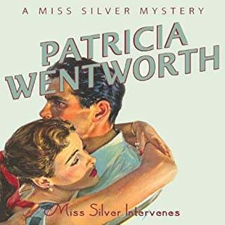 Miss Silver Intervenes     Miss Silver, Book 6              By:                                                                                                                                 Patricia Wentworth                               Narrated by:                                                                                                                                 Diana Bishop                      Length: 7 hrs and 23 mins     49 ratings     Overall 4.6