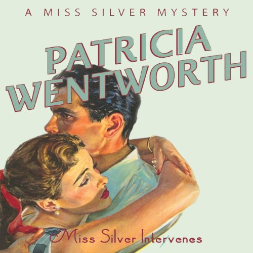 Miss Silver Intervenes audiobook cover art